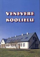 Venevere koolielu, RM _ 6934 Ar 1263:3, Virumaa Muuseumid SA, http://www.muis.ee/museaalview/2270602.