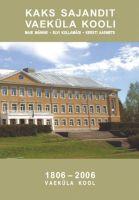 Raamat Vaeküla koolist